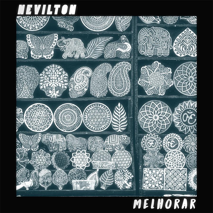 """nevilton """"melhorar"""" ouça em: http://www.nevilton.com.br/release/melhorar/"""