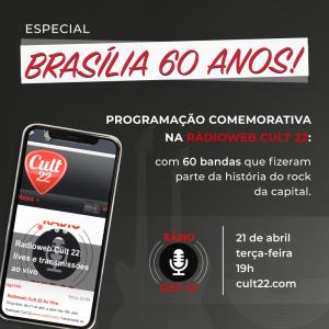Rádio Cult 22 - Especial Brasília 60 anos