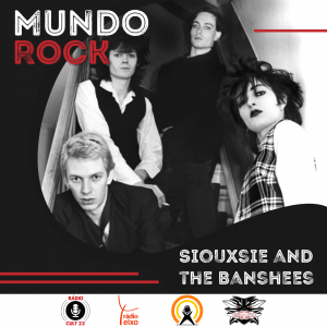 Mundo Rock - Siouxsie and the Banshees